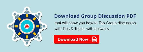 Group Discussion Topics: What is Group Discussion? GD Tips
