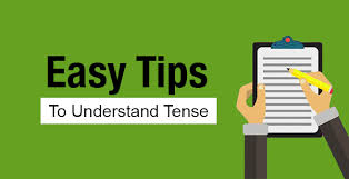 Esay tips to understand tense