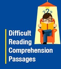 Difficult RCs Passages
