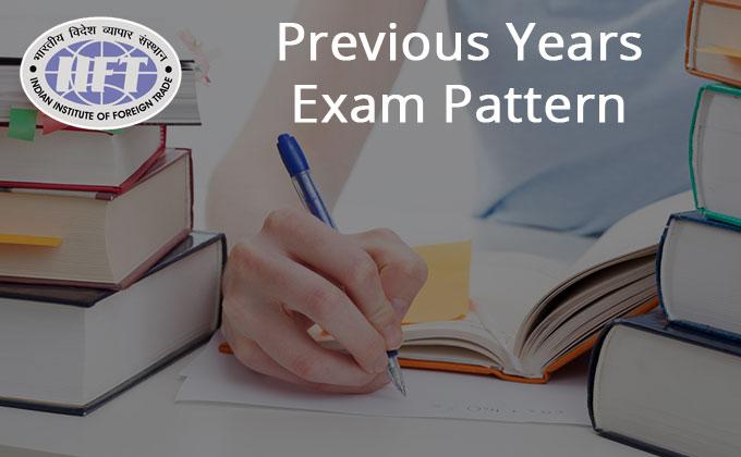 IIFT exam pattern | IIFT Exam