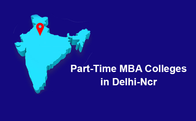 Part-Time MBA Colleges in Delhi-NCR