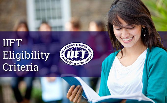 IIFT Eligibility Criteria, IIFT Eligibility