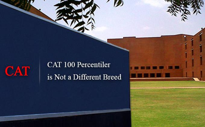CAT 100 Percentiler | MBA entrance exams | CAT Exam