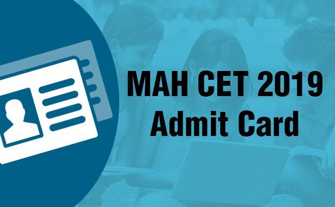 MAH CET Admit Card 2019, MAH CET Exam