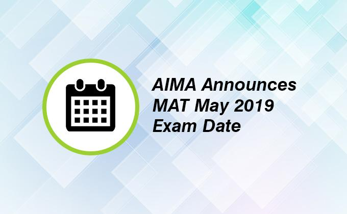 AIMA Announces MAT May 2019 Exam Date