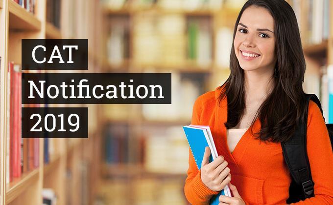 CAT Notification, CAT 2019 Exam Notification
