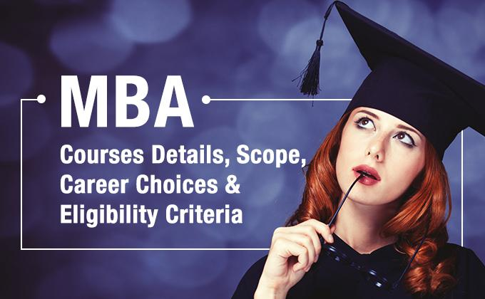 List of MBA Courses India, Details, Subject, Types, Fees