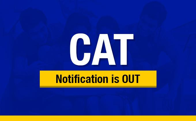 CAT 2019 Notification Released